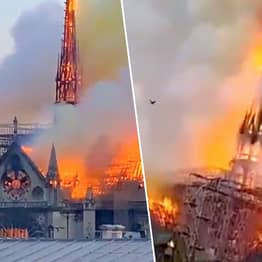 Notre Dame Roof And Spire Have Collapsed During Huge Fire