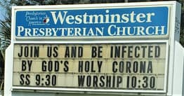 Church Tells Worshippers To 'Join Us And Be Infected By God's Holy Corona'