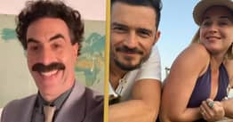 Borat Sends Katy Perry Birthday Message From Orlando Bloom
