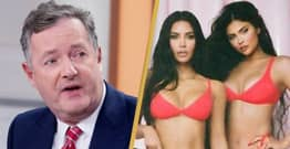 Piers Morgan Slammed For Calling Out Kim Kardashian And Kylie Jenner Over Kendall Advert