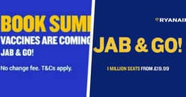 Ryanair Forced To Remove Irresponsible 'Jab And Go' Advert