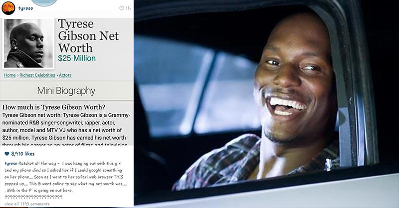 Tyrese Gibson Catches His Date Googling His Net Worth 134