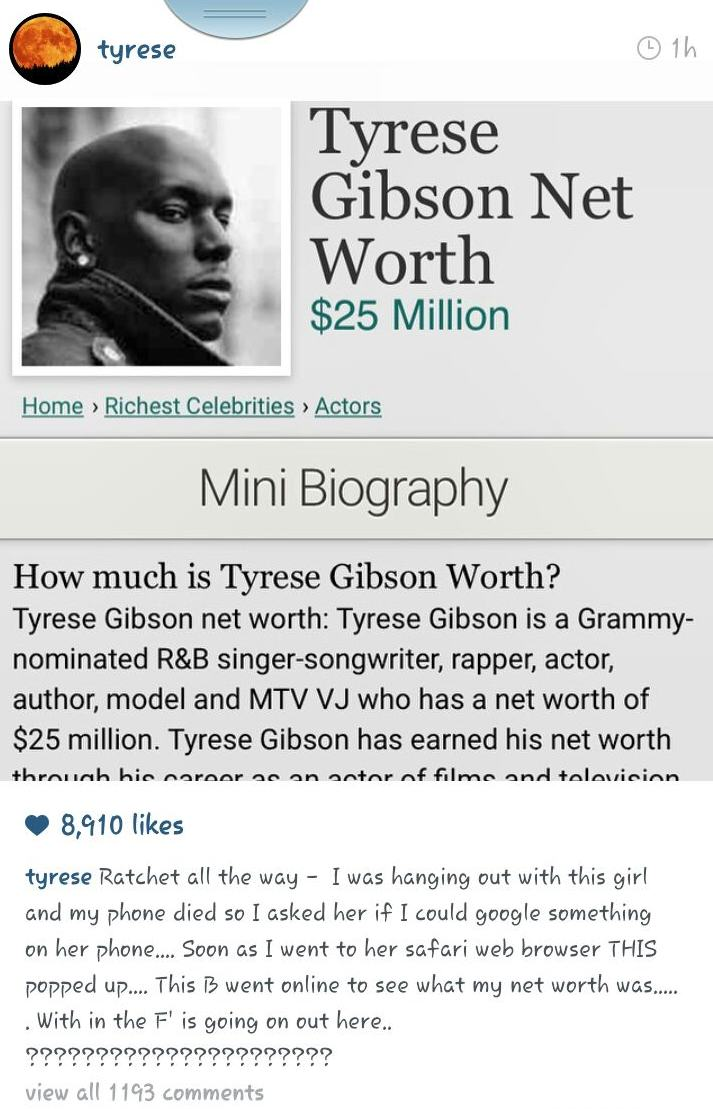 Tyrese Gibson Catches His Date Googling His Net Worth Tyrese Shade1