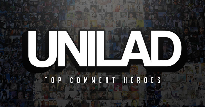 This Weeks UNILAD Top Comment Heroes topcommentheroes