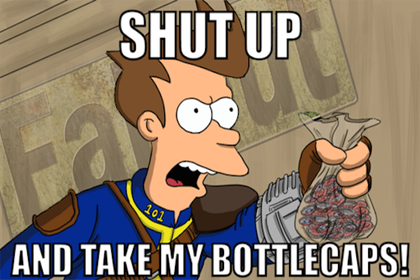 Man Tries To Pre Order Fallout 4 With Bottlecaps tumblr mqcietyvwq1qm2rj1o2 500