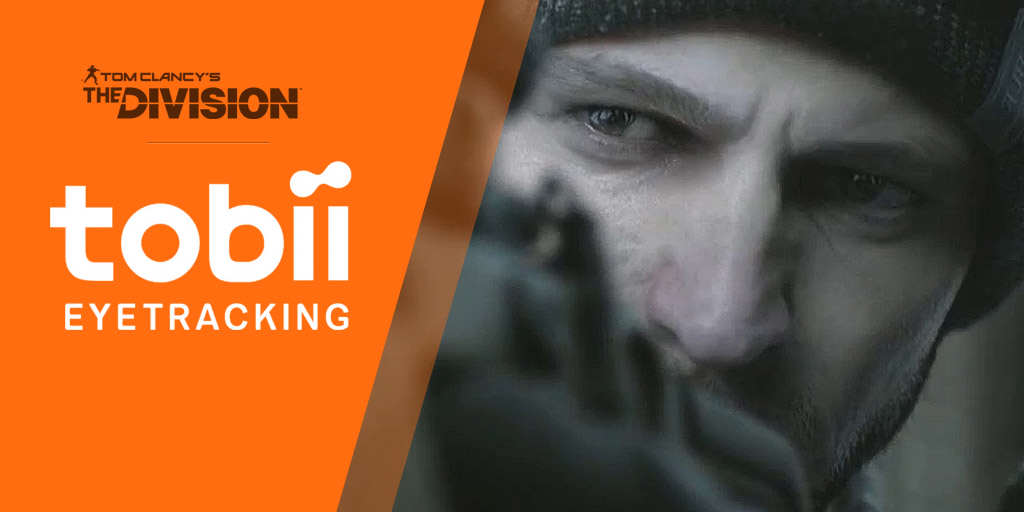 PC Version Of The Division Will Include Awesome Eye Tracking Functionality tc the division tobii eye tracking tech
