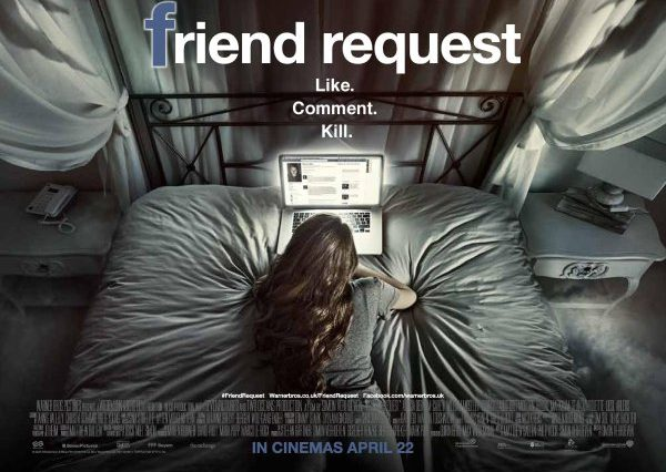 Your Mums Last Embarrassing Facebook Status Is Scarier Than Friend Request Friend Request Movie Banner Poster 600x426