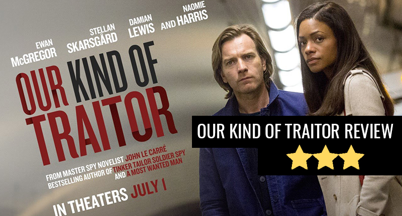 Our Kind Of Traitor Is A Solid If Forgettable Spy Thriller Traitor thumb