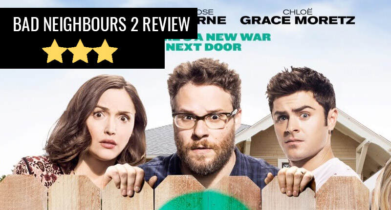 Bad Neighbours 2 Pretty Much The First Film Again, But Not All Bad bad neighbours 2 thumb