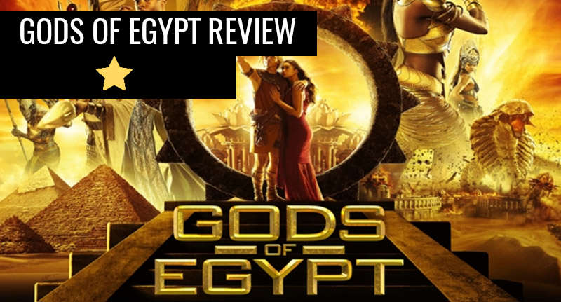 Gods Of Egypt: Less Than Divine, More A Trip To Hell gods review