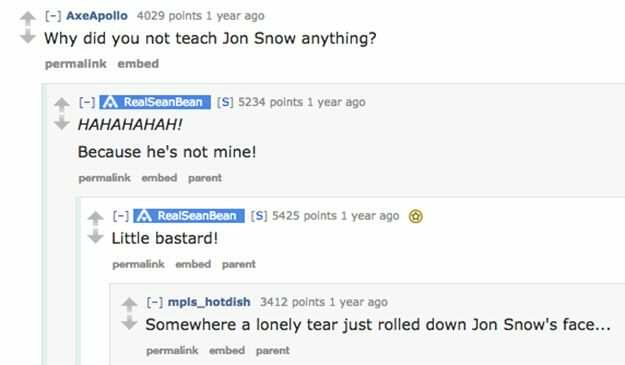 Sean Bean Revealed Jon Snows Identity Years Ago And We Missed It https 2F2Fblueprint api production.s3.amazonaws.com2Fuploads2Fcard2Fimage2F1307542FSean Bean AMA quote