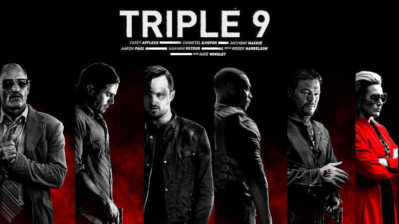 Triple Nine A Tense And Exciting Crime Thriller Let Down By A Weak Script 6359223176388847541126312721 triple nine nws4
