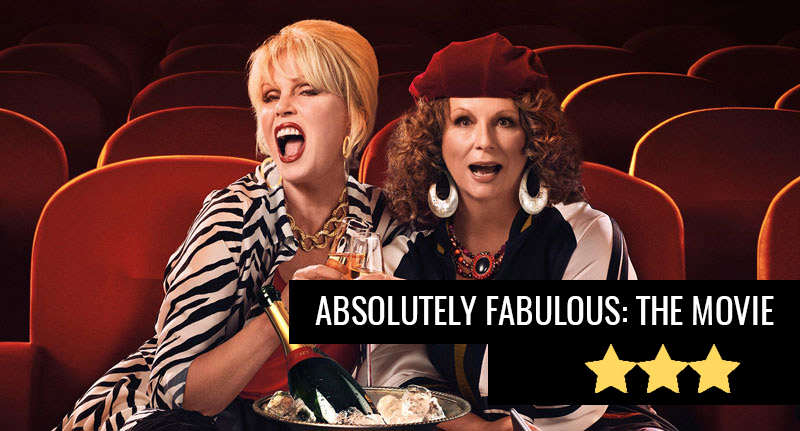 Absolutely Fabulous: The Movie, Flamboyant Fun But Not Fabulous ab fab review featured