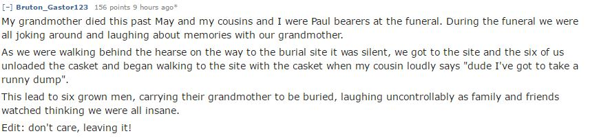 People Reveal The Most Inappropriate Things Theyve Done At Funerals reddit 3