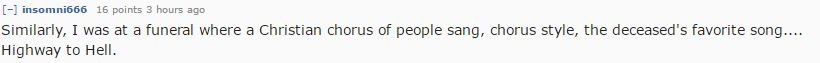 People Reveal The Most Inappropriate Things Theyve Done At Funerals reddit 6