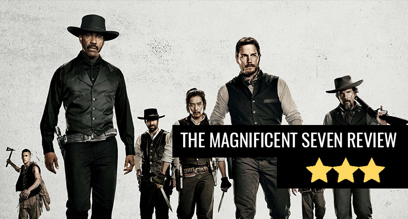 The Magnificent Seven: Doesnt Quite Live Up To Its Name Magnificent seven review