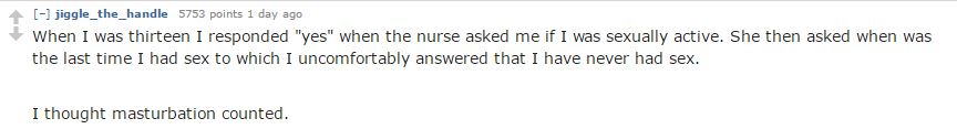 Nurses Reveal Ridiculous Things People Say When Asked About Sexual History reddit 4