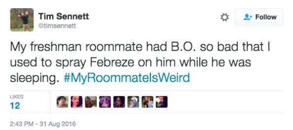 Twitter Users Share Their Weirdest And Wackiest Roommate Stories twitter 11