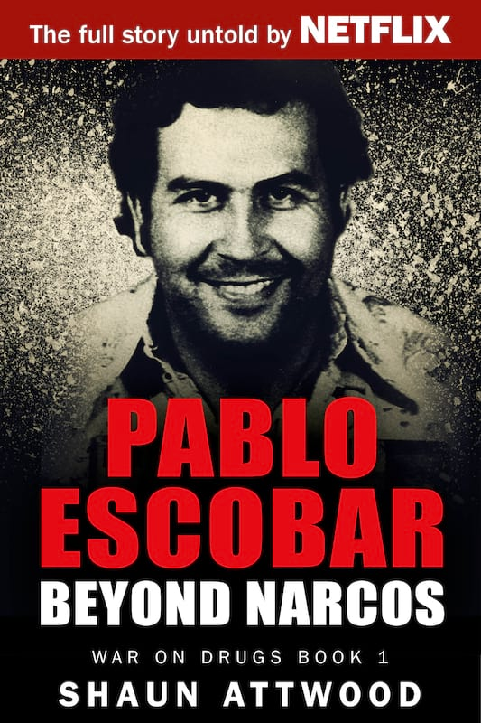 Why Are People So Obsessed With Outlaws Like Pablo Escobar? 39727UNILAD imageoptim Pablo Escobar Cover EBOOK LARGE