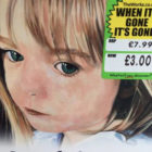 Someone Put 'When It's Gone, It's Gone' Sticker On Madeleine McCann Book
