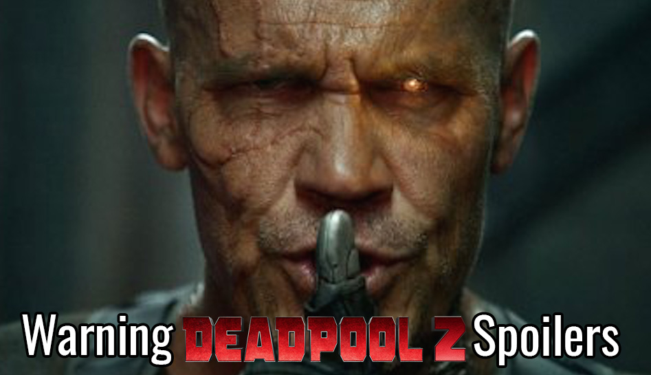 Deadpool 2 Has The Best Post Credit Sting Ever deadpool 2 spoilers