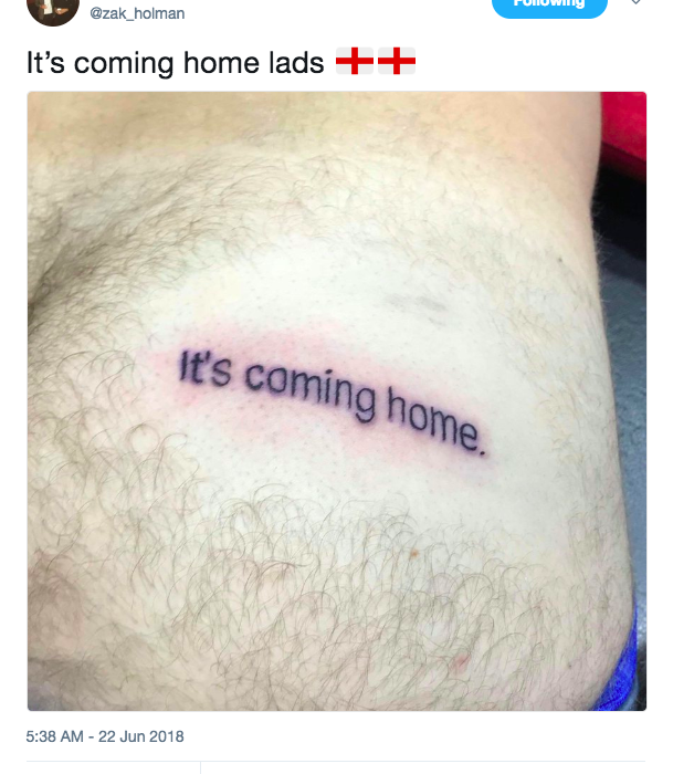 Guy Tattoos Its Coming Home On Bum Because England Will Win World Cup ZAK HOLMAN TWEET 609x700
