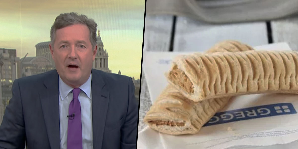 Piers Morgan Vegan sausage roll Greggs