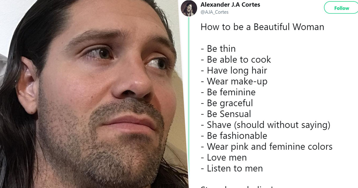 Man tweets sexist rules for women how to be a woman alexander cortes