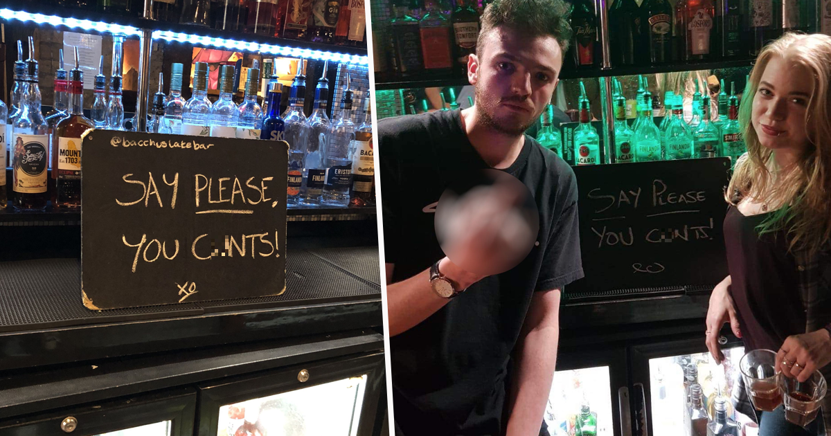 Bar Erects Sign Telling Rude Customers To 'Say Please, You C*nts'
