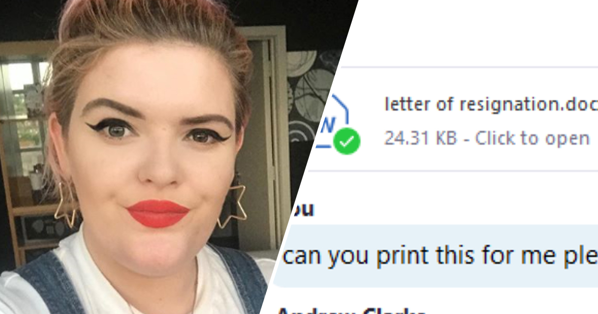 Woman Accidentally Sends Letter Of Resignation To Boss To Print Out
